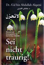 Sei nicht traurig - La Tahzan Al-Qarni Islam Koran Kuran Takschita Abaya