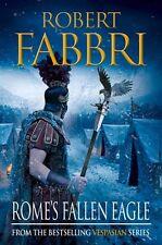 Rome's Fallen Eagle (Vespasian),Robert Fabbri- 9780857897466