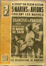 7 jours n°9 - 1940 - Sous-marins et Avions - Shangaï - Délibérations de Bordeaux