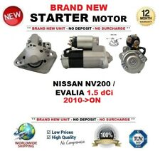 FOR NISSAN NV200 / EVALIA 1.5 dCi 2010-ON BRAND NEW STARTER MOTOR 1.4kW 12-Teeth