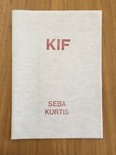 Kif by Seba Kurtis. 2013, Here Press. Rare Photobook.