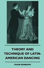(Good)-Theory And Technique Of Latin-American Dancing (Paperback)-Borrows, Frank