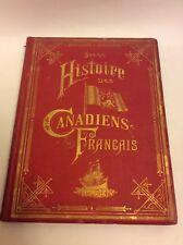 Antique  1882 Histoire Des Canadiens Francais  1608-1880 Benjamin Sulte. 1St Edi