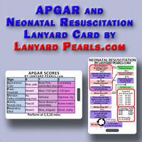 APGAR and Neonatal Resus -  Pocket Lanyard Card for Nurses, doctors, students