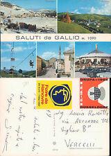 GALLIO,VEDUTINE ,VIAGGIATA -F.G.-VENETO(VC)N.42905