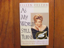 "EILEEN FULTON Signed Book(""AS MY WORLD STILL TURNS""-1995 First Edition Hardback)"