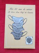 Livre Recette CUISINE MES 50 ANS DE METIER 1985  FRENCH Kitchen Book Recipes