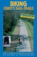 NEW - Biking Ohio's Rail-Trails: Where to Go, What to Expect, How to Get There
