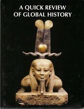 A Quick Review of Global History: Everything You N