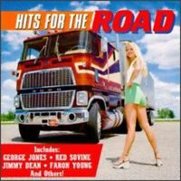 Various Artists, Country Hits for the Road - Hits for the Road [New CD]
