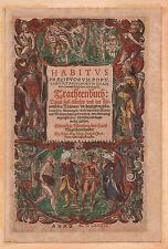 TRACHTENBUCH von WEIGEL 1577 Titelholzschnitt altkoloriert Original!