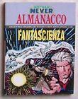 NATHAN NEVER: ALMANACCO DELLA FANTASCIENZA 1993 Bonelli