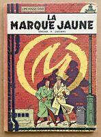 BLAKE & MORTIMER La MARQUE JAUNE - Edgar. P. JACOBS EOF 1956 Univers Tintin TBE