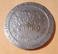 1979 SILVER NUGGET CASINO LAS VEGAS, NEVADA $1.00 TOKEN GREAT FOR COLLECTION!