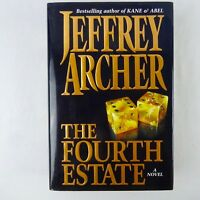 The Fourth Estate by Jeffrey Archer 1st Edition 1996 Hardcover Dust Jacket