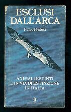 PRATESI FULCO ESCLUSI DALL'ARCA MONDADORI 1978 OSCAR ANIMALI IN VIA ESTINZIONE