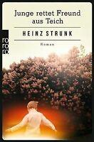 Junge rettet Freund aus Teich von Strunk, Heinz | Buch | Zustand gut