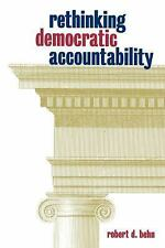 Rethinking Democratic Accountability, Robert D. Behn, Good Condition, Book