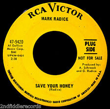 MARK RADICE-Save Your Money & Wooden Girl-Psych Rock Promo 45-RCA VICTOR #9420