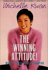 The Winning Attitude: What it Takes to Be a Champion by James, Laura, Good Book