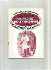 Shire Album No. 23 'Shepherding Tools and Customs' by Arthur Ingram