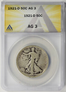 1921-D Walking Liberty Half Dollar Silver 50C AG 3 ANACS