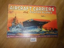 VINTAGE AIRCRAFT CARRIERS FIGHTER PLANES BOOK