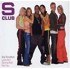 S Club - Say Goodbye / Love Ain't Gonna Wait For You - CD Single Enh CD1