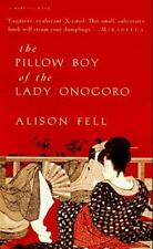 The Pillow Boy of the Lady Onogoro by Alison Fell - paperback