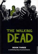 The Walking Dead Book 3 by Robert Kirkman (Hardback, 2007)