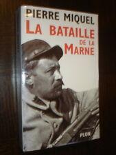 LA BATAILLE DE LA MARNE - Pierre Miquel 2003 - Guerre 14-18 - b