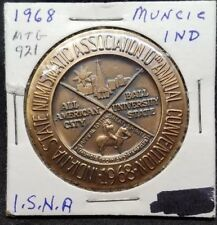 1968 Indiana State Numismatic Association 10th Convention metal token MTG 921