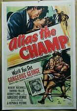 Alias the Champ '49 movie poster Gorgeous George Pro Wrestling linen-backed