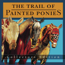 The Trail of Painted Ponies Collectors Edition Book - 2004 Hardcover - RARE