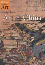 CRAIG CLUNAS - Art in China (Oxford History of Art)
