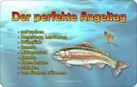 der perfekte Angeltag - Resopal Brettchen 14,2x23,3 cm