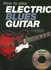 How To Play ELECTRIC BLUES GUITAR by ALAN WARNER book & CD USA 2000 edition NEW