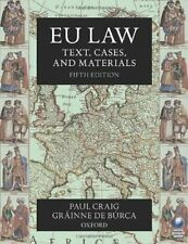 EU Law: Text, Cases, and Materials By Paul Craig, Gráinne de Búrca