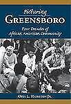 Vintage Images: Picturing Greensboro, North Carolina : Four Decades of...