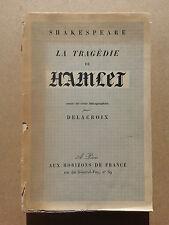 La tragédie de Hamlet Delacroix Horizons de France 1942