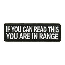 If You Can Read This You are in Range White & Black Iron on Patch Biker Patch