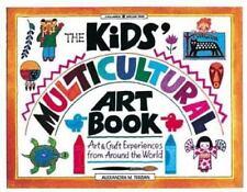 ALEXANDRA M. TERZIAN - The Kids' Multicultural Art Book: ** Like New - Mint **