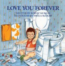 Love You Forever by Robert Munsch: Used