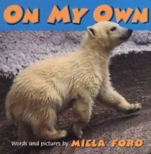 On My Own Board Book used miela ford words and pictures