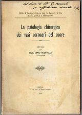 Libro Patologia Chirurgica dei Vasi Coronari del Cuore Dott. Dino Martelli 1919