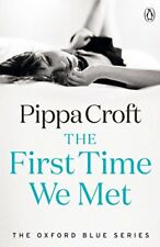 The First Time We Met: The Oxford Blue Series #1,Pippa Croft