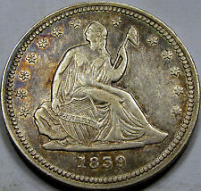 1839 Seated Liberty Quarter Dollar Nice AU... A Very Pleasing coin, and Tough!!!