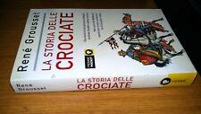 RENè GROUSSET-LA STORIA DELLE CROCIATE-PIEMME POCKET-2003-SL26