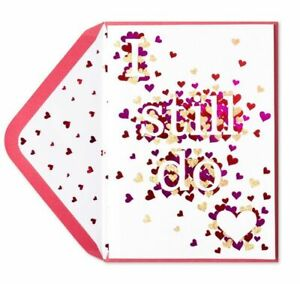 Papyrus Love Aniversary card - Hearts!  I still do, now and forever, I love you