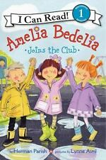 I Can Read Level 1: Amelia Bedelia Joins the Club by Herman Parish (2014,...